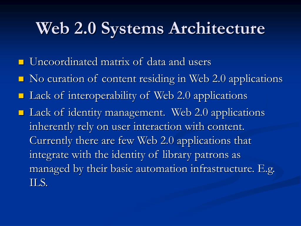 Web 2.0 Systems Architecture
