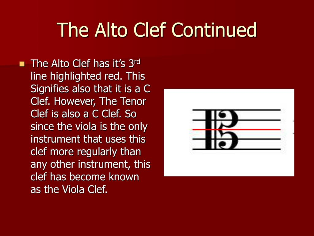 The Alto Clef Continued