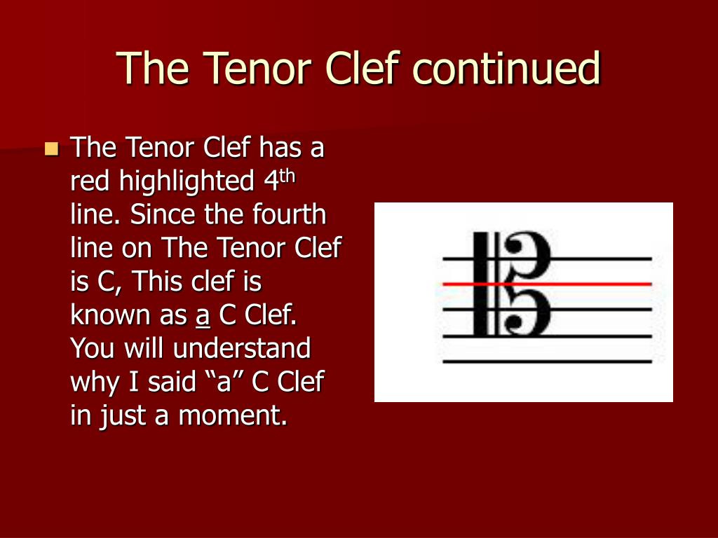 The Tenor Clef continued