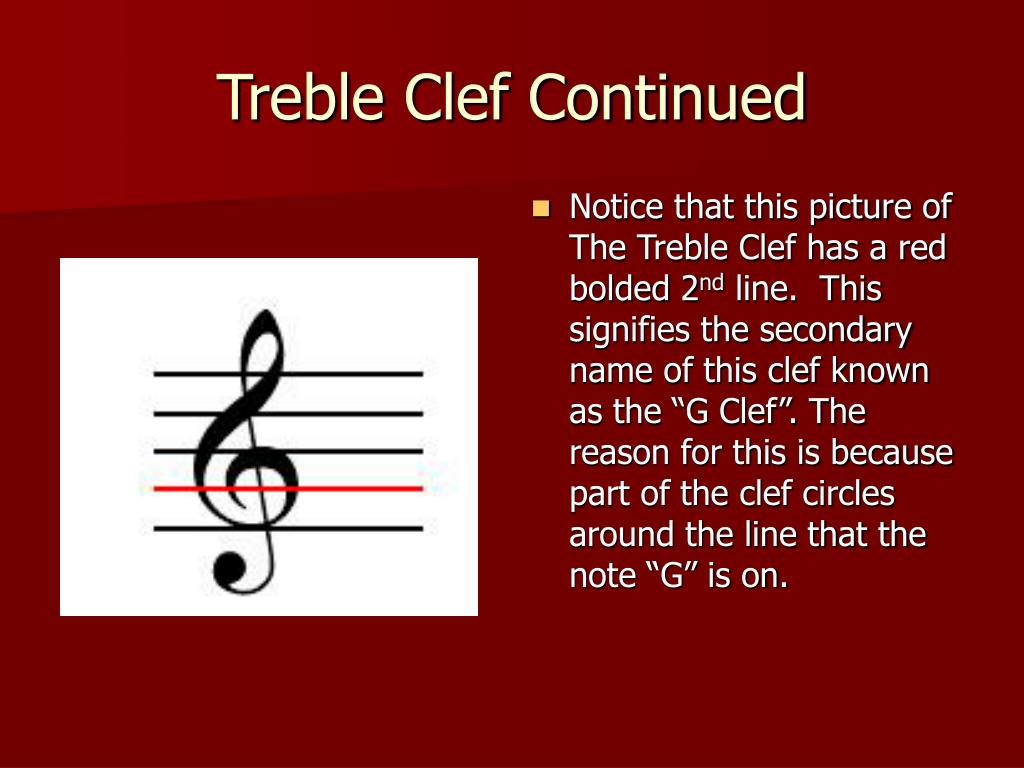 Treble Clef Continued