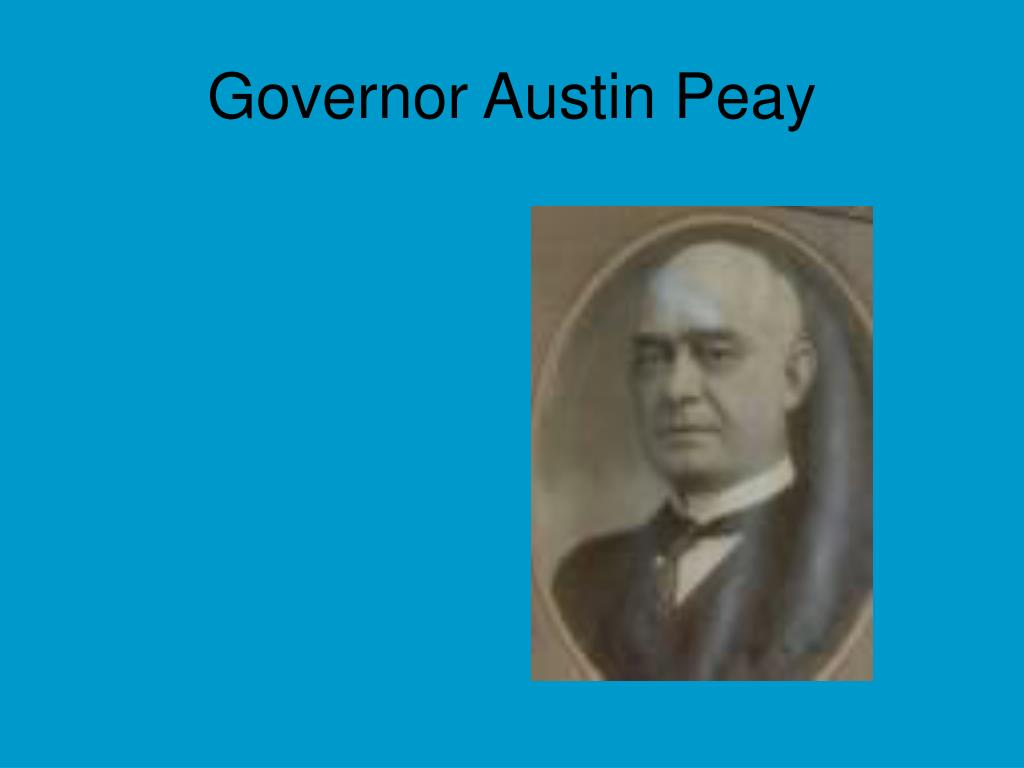 Governor Austin Peay