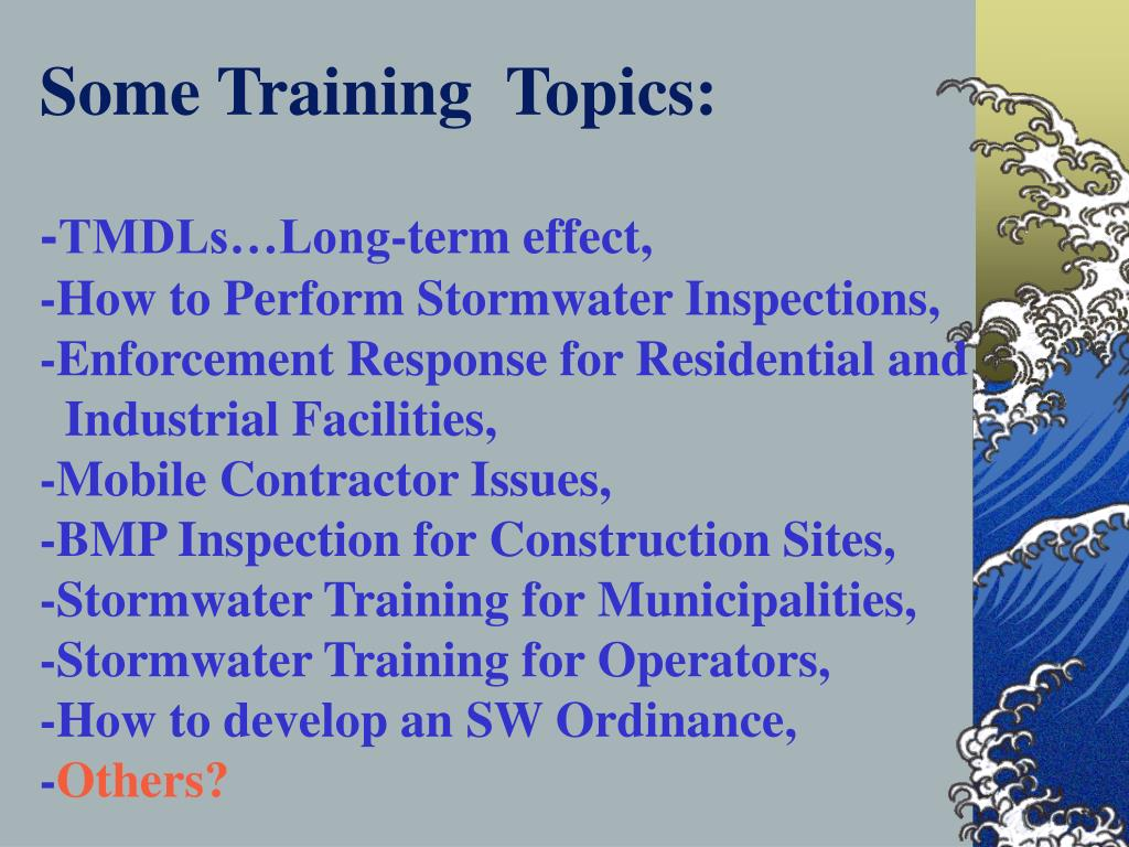 Some Training  Topics:
