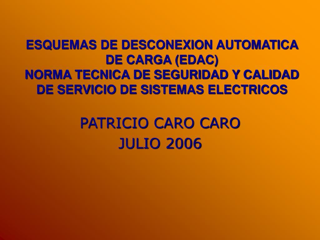 ESQUEMAS DE DESCONEXION AUTOMATICA DE CARGA (EDAC)