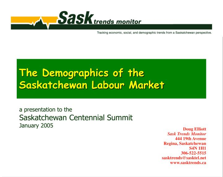The demographics of the saskatchewan labour market