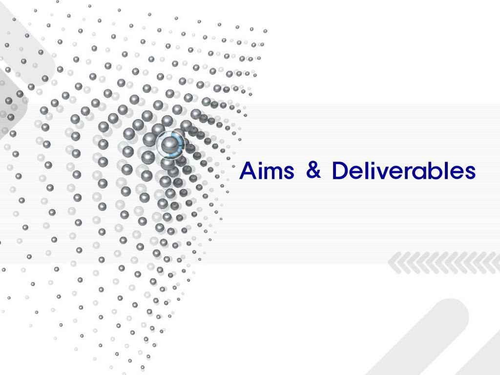 Aims & Deliverables