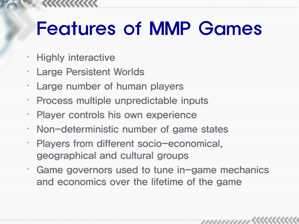Features of MMP Games