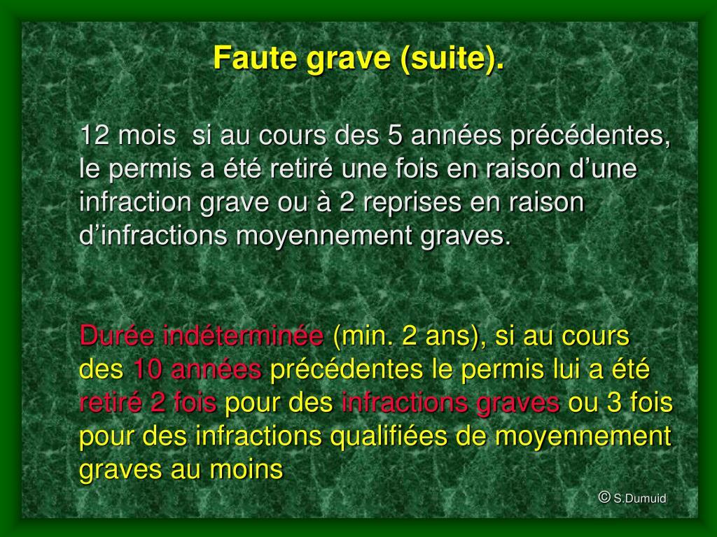 Faute grave (suite).