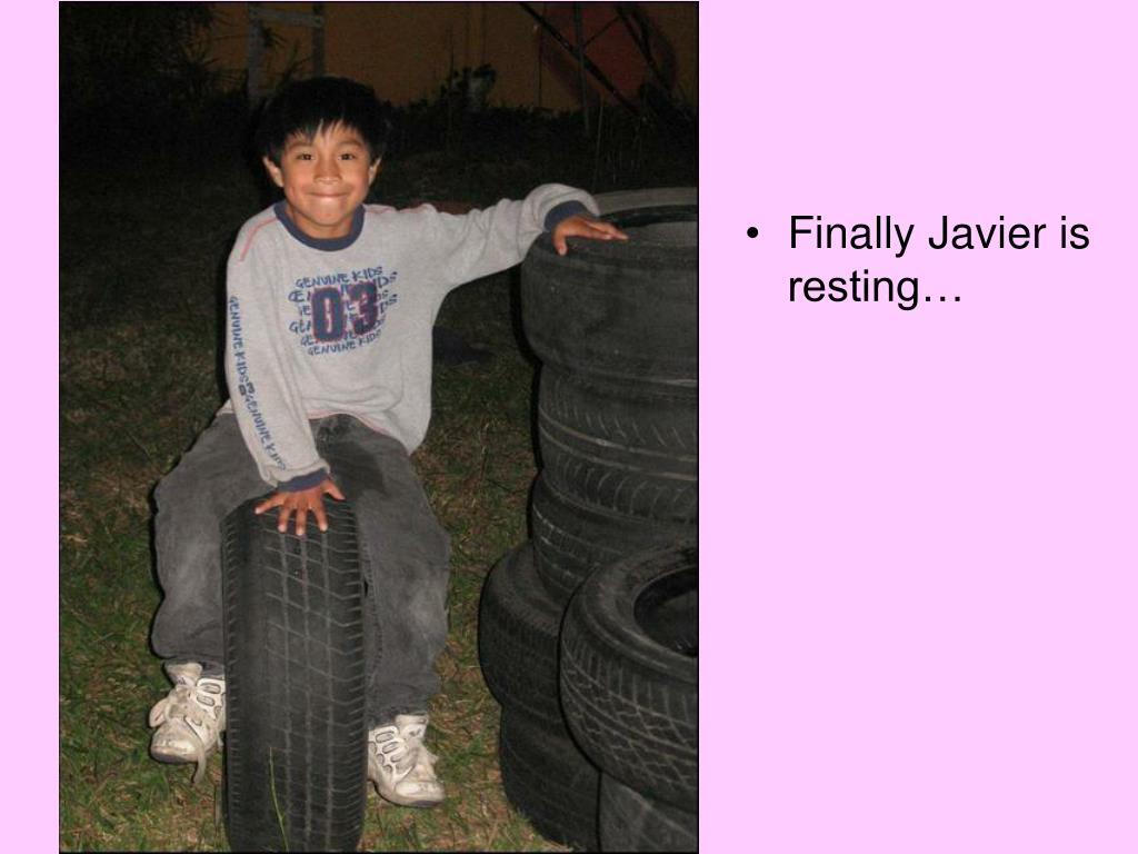 Finally Javier is resting…
