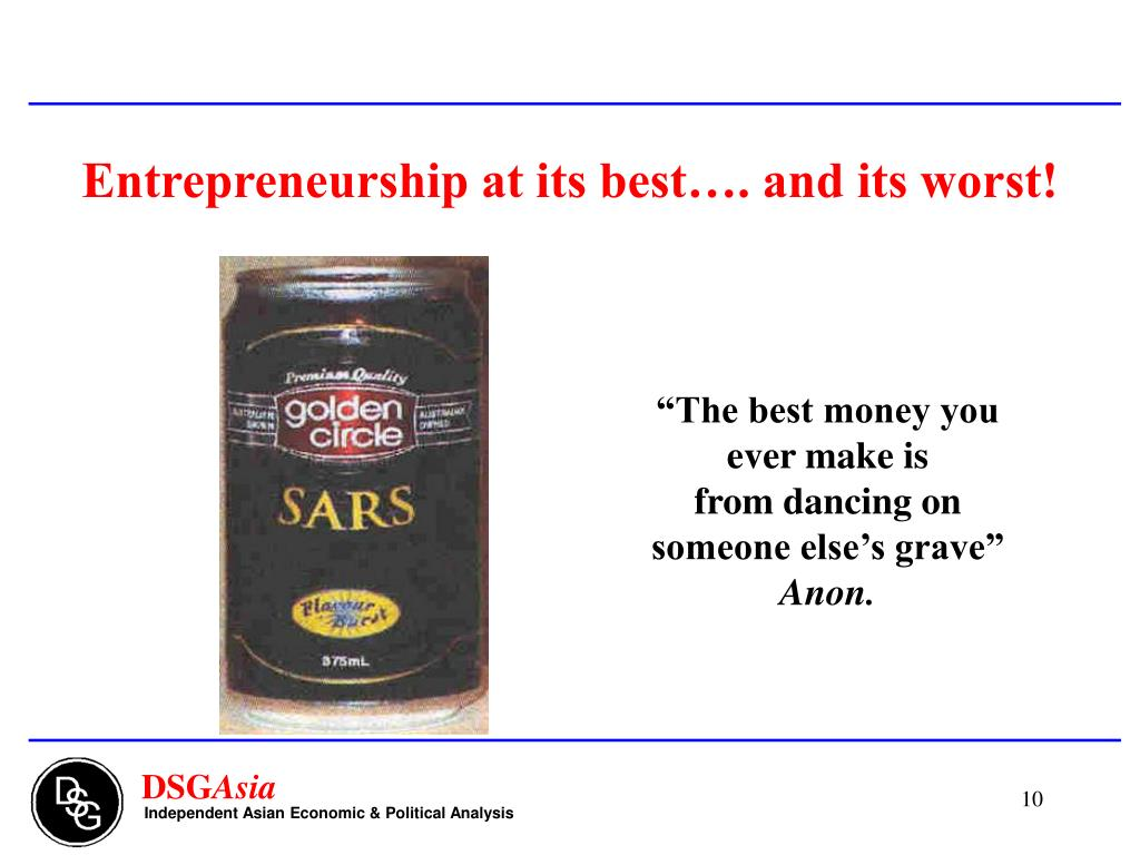 Entrepreneurship at its best. and its worst!