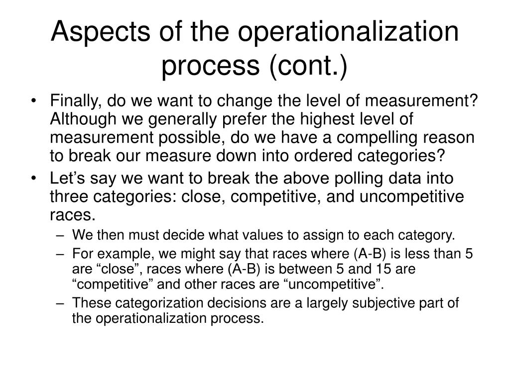 Aspects of the operationalization process (cont.)