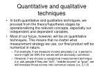 quantitative and qualitative techniques