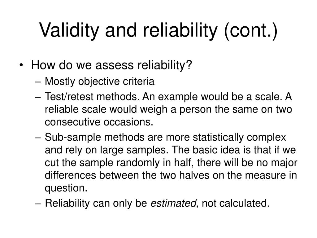 Validity and reliability (cont.)