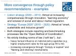more convergence through policy recommendations examples