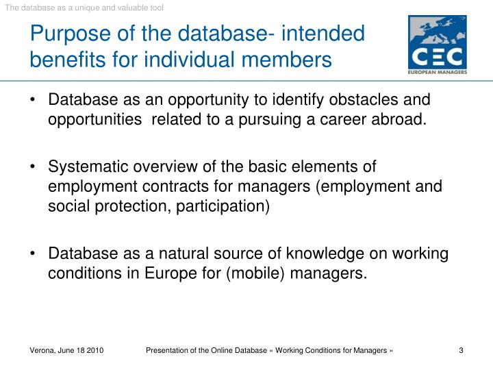 Purpose of the database intended benefits for individual members