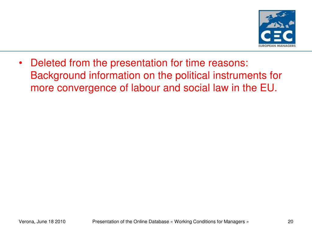 Deleted from the presentation for time reasons: Background information on the political instruments for more convergence of labour and social law in the EU.