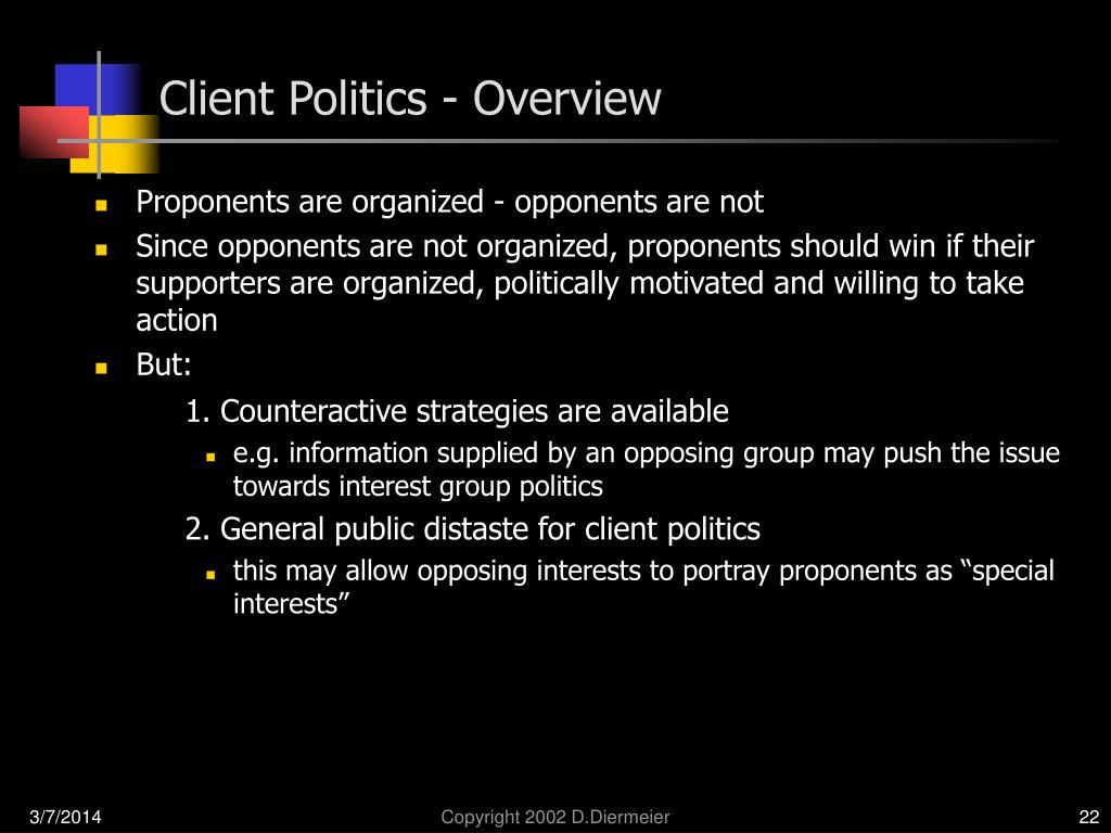 Client Politics - Overview
