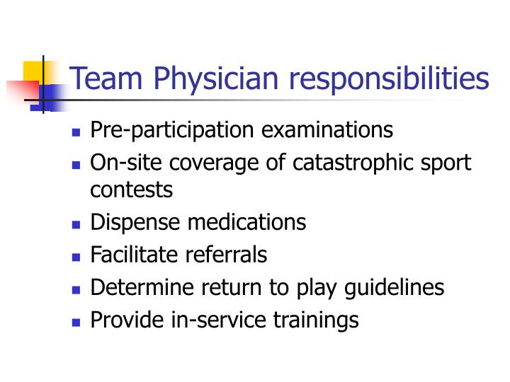 Team physician responsibilities