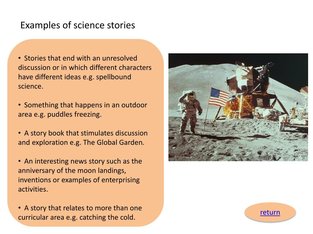 Examples of science stories