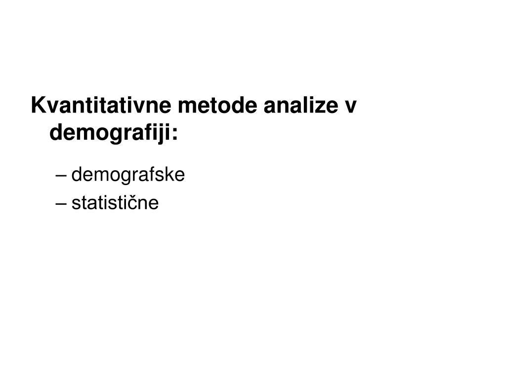 Kvantitativne metode analize v demografiji: