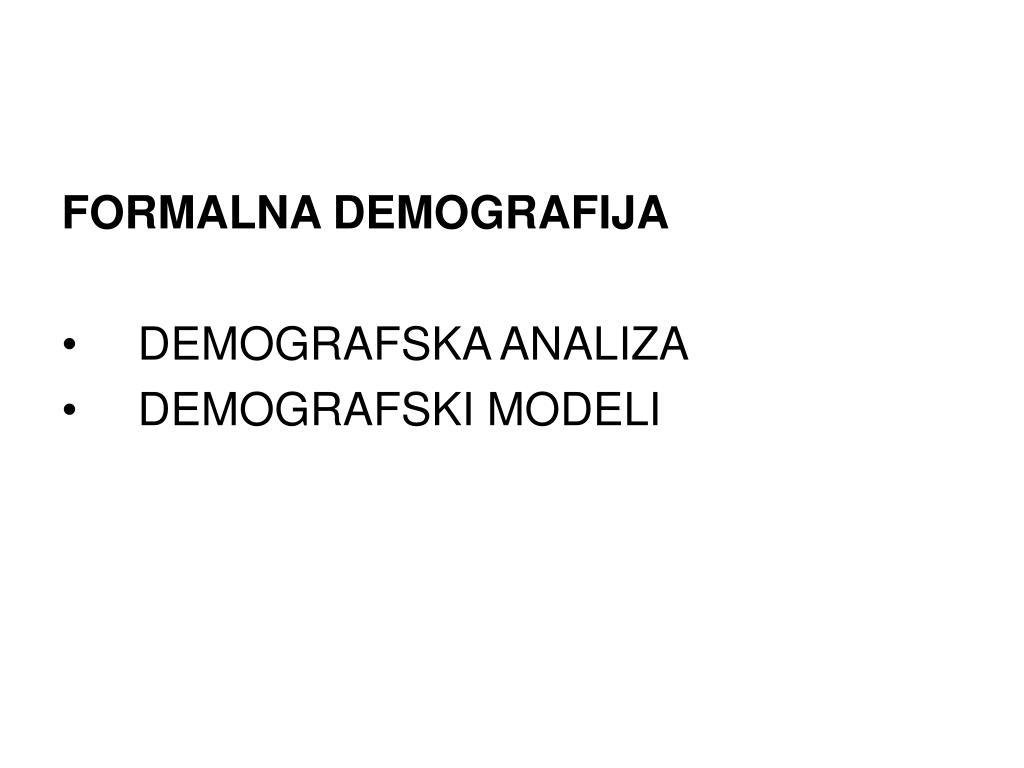 FORMALNA DEMOGRAFIJA