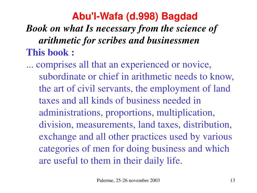 Abu'l-Wafa (d.998) Bagdad