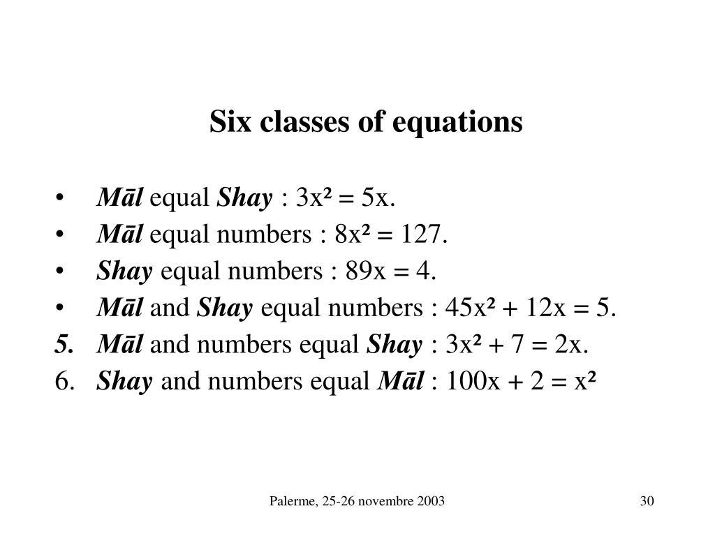 Six classes of equations
