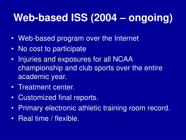 Web-based ISS (2004 – ongoing)