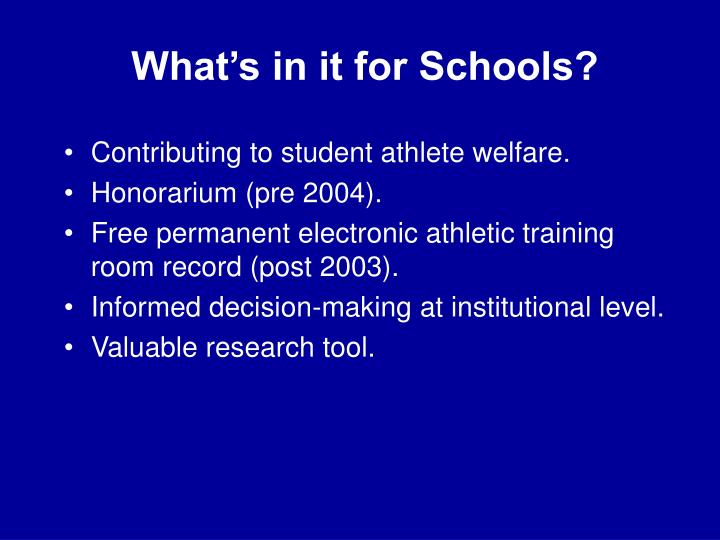 What's in it for Schools?