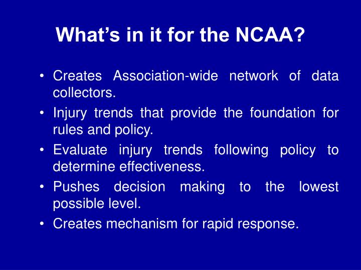 What's in it for the NCAA?