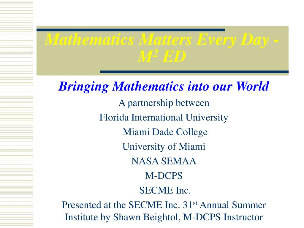 Mathematics Matters Every Day - M