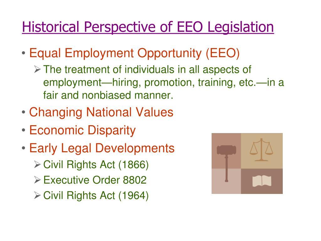 Historical Perspective of EEO Legislation