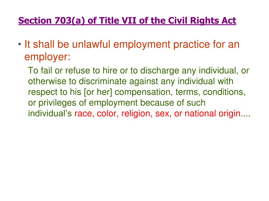 Section 703(a) of Title VII of the Civil Rights Act