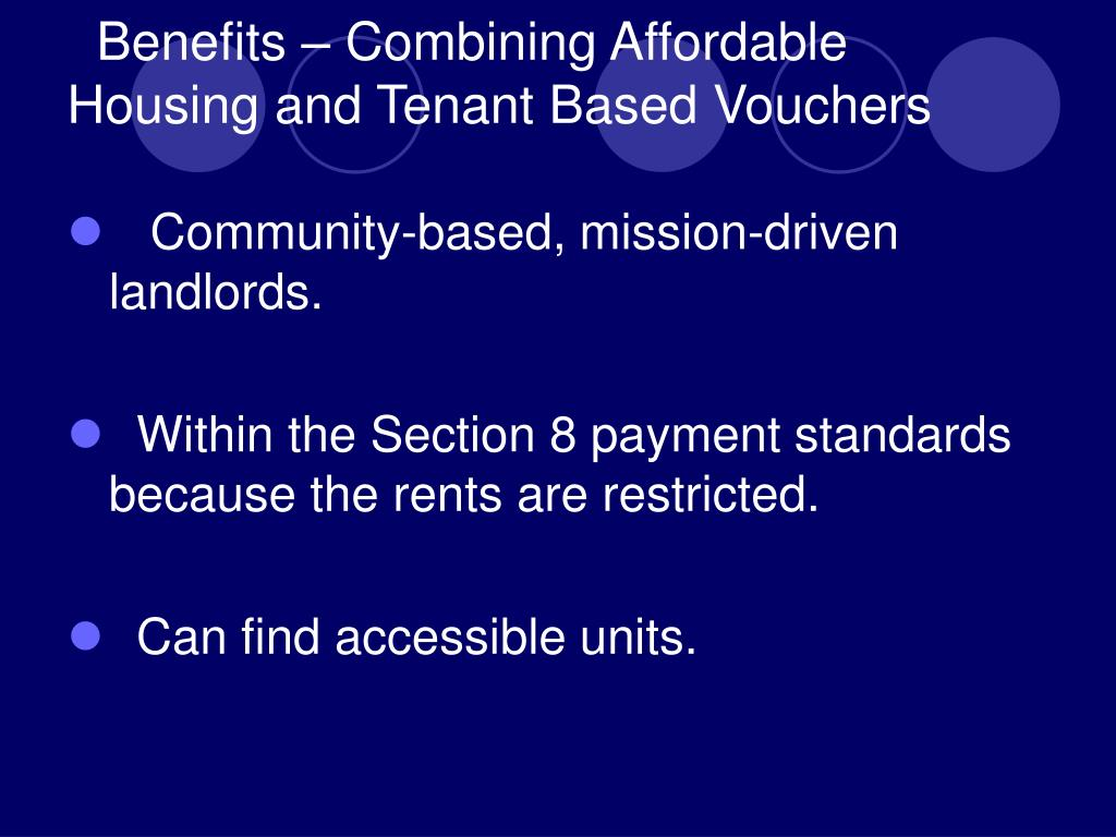 Benefits – Combining Affordable Housing and Tenant Based Vouchers