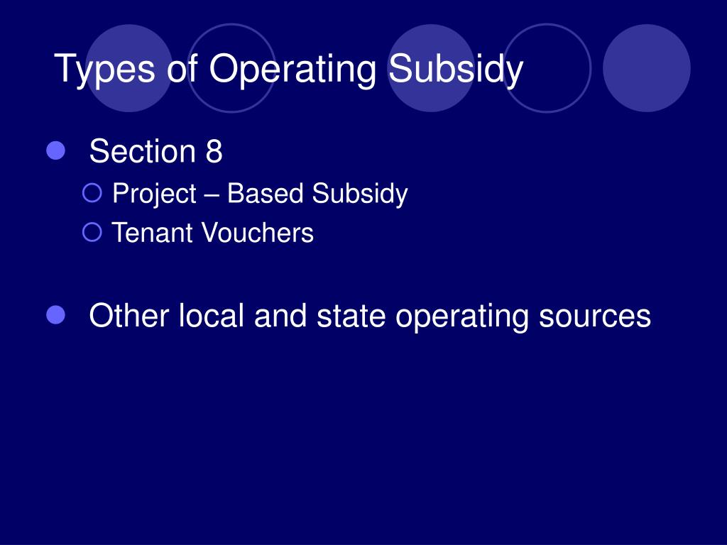 Types of Operating Subsidy