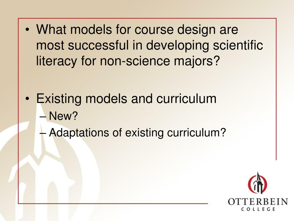 What models for course design are most successful in developing scientific literacy for non-science majors?