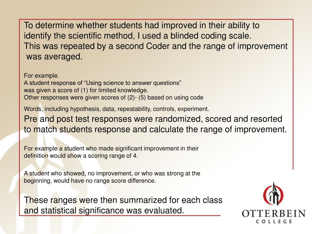 To determine whether students had improved in their ability to