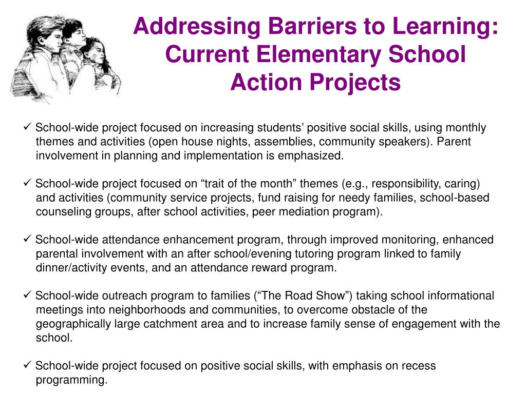 Addressing Barriers to Learning: Current Elementary School Action Projects