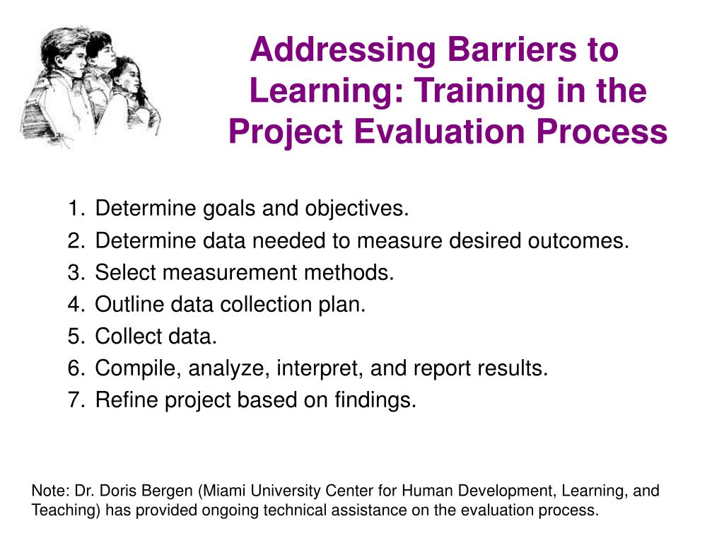 Addressing Barriers to Learning: Training in the Project Evaluation Process