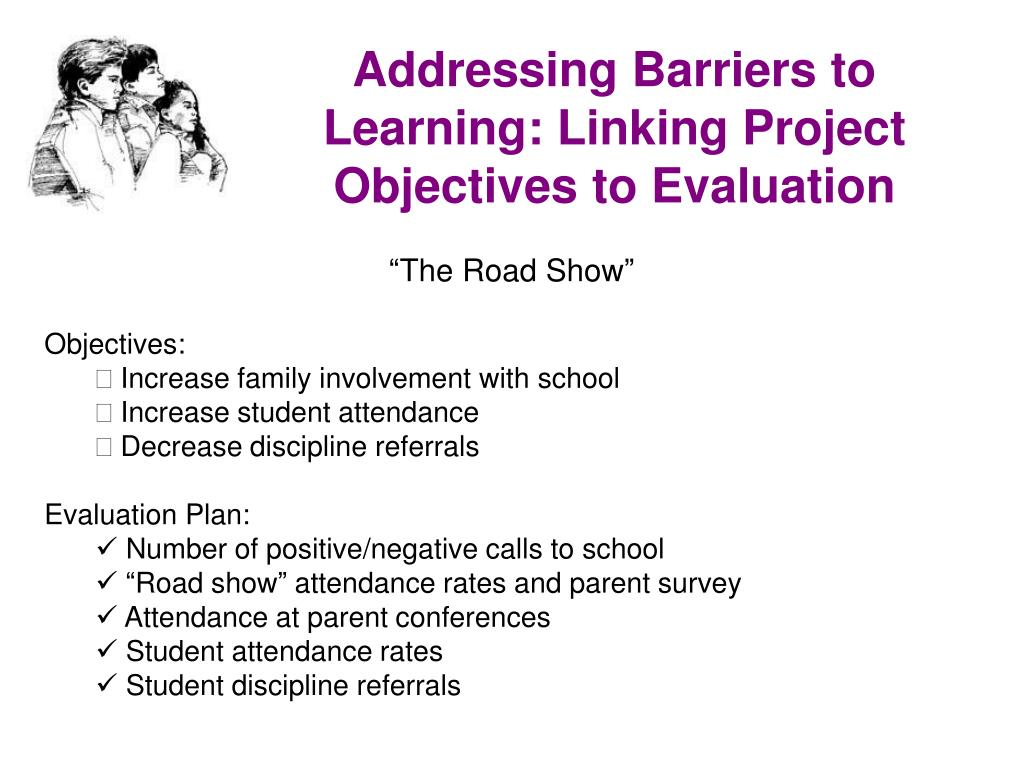 Addressing Barriers to Learning: Linking Project Objectives to Evaluation