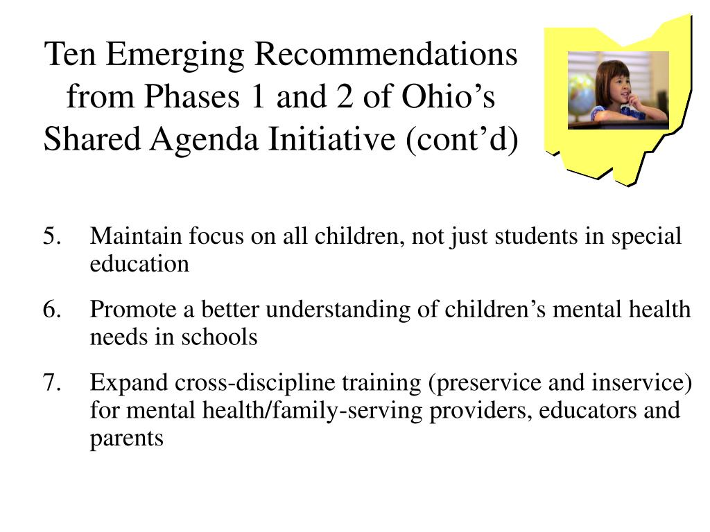 Ten Emerging Recommendations from Phases 1 and 2 of Ohio's Shared Agenda Initiative (cont'd)