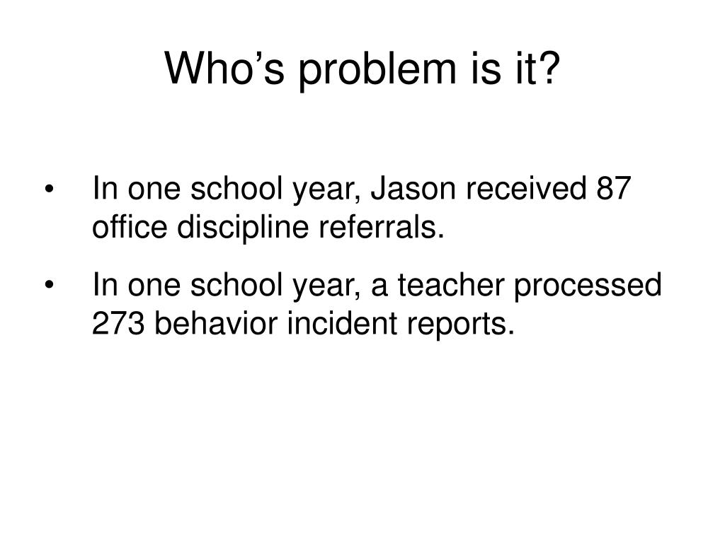 Who's problem is it?