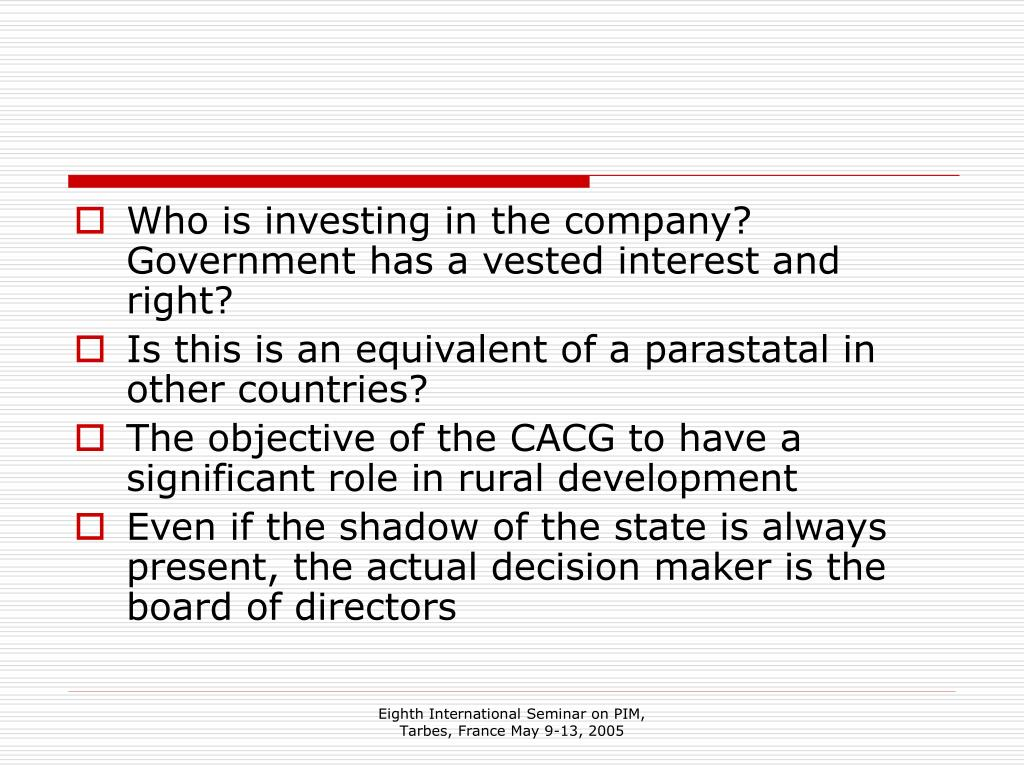 Who is investing in the company? Government has a vested interest and right?