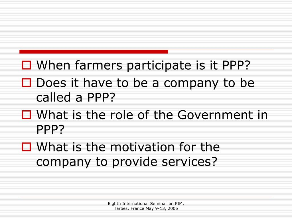 When farmers participate is it PPP?