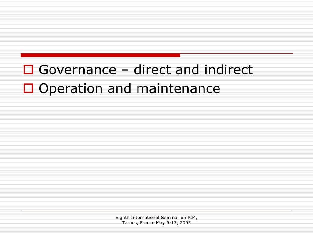 Governance – direct and indirect
