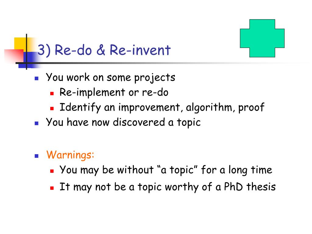 3) Re-do & Re-invent
