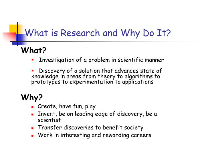 What is research and why do it