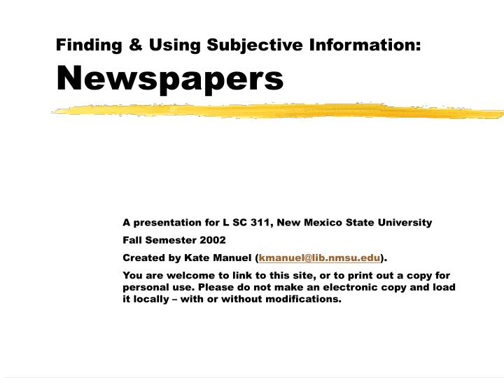 Finding using subjective information newspapers