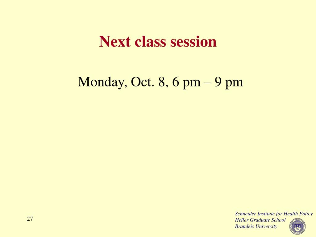 Next class session