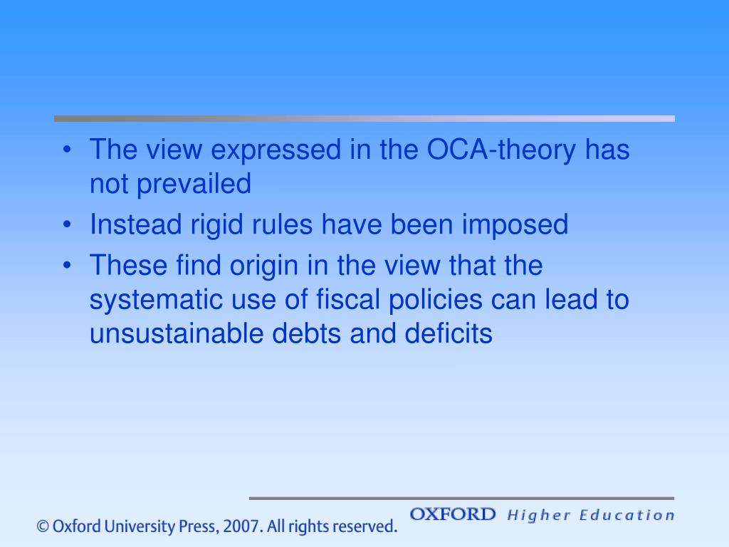The view expressed in the OCA-theory has not prevailed