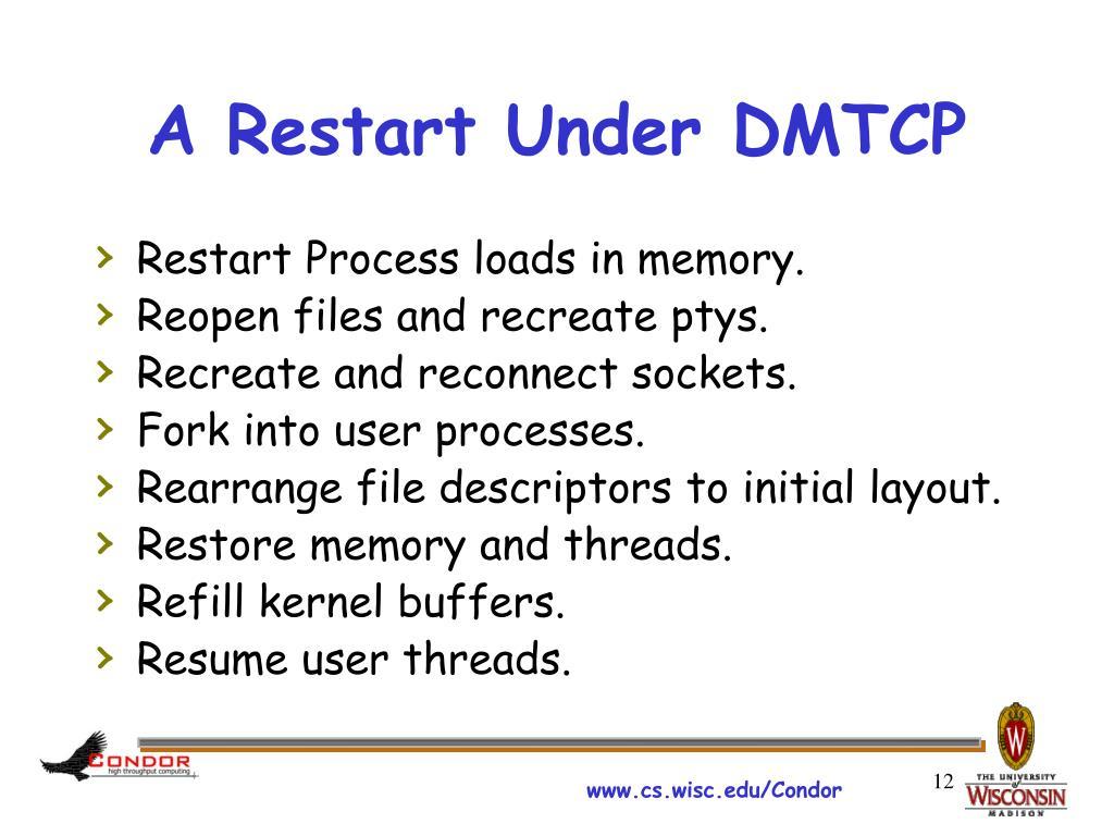 A Restart Under DMTCP